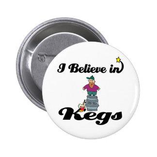 i believe in kegs pinback button
