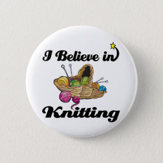i believe in knitting 6 cm round badge