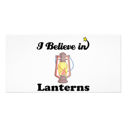 i believe in lanterns picture card