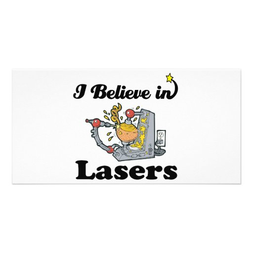 i believe in lasers photo card