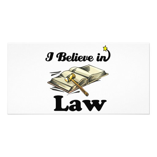i believe in law customized photo card