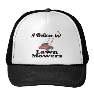 i believe in lawn movers cap