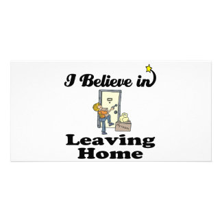 i believe in leaving home customized photo card
