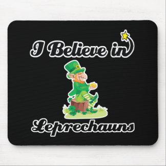i believe in leprechauns mouse pad