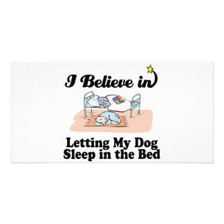 i believe in letting dog sleep in bed custom photo card