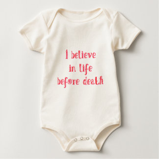 I believe in life before death t-shirt