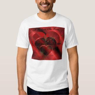 I Believe in Love Tee Shirt