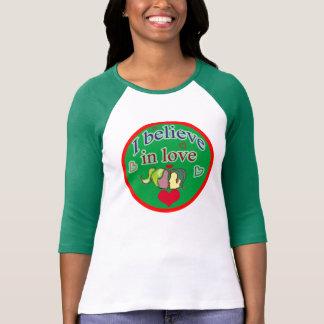 I believe in love tees
