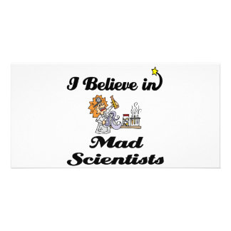 i believe in mad scientists picture card