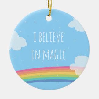 I Believe in Magic Rainbow Ornament