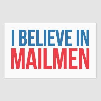 I believe in Mailmen sticker