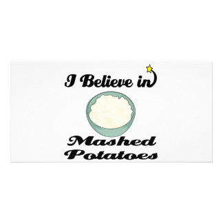 i believe in mashed potatoes photo card