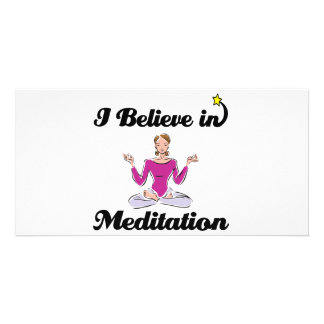 i believe in meditation photo greeting card