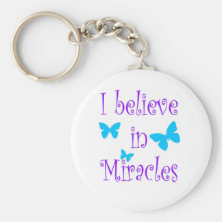 I Believe in Miracles Key Ring