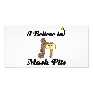 i believe in mosh pits customised photo card