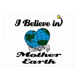 i believe in mother earth postcards