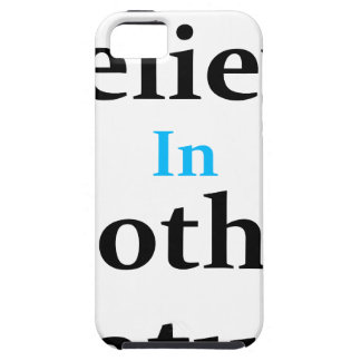 I Believe In Mother Nature Tough iPhone 5 Case