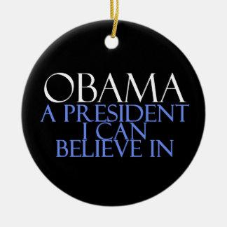 I Believe In Obama Ceramic Ornament