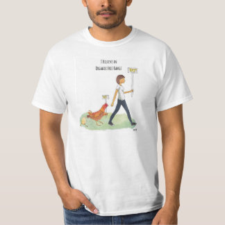 i believe in organic free range t-shirts