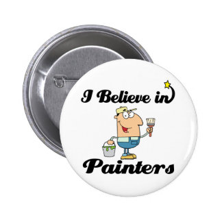 i believe in painters pinback buttons
