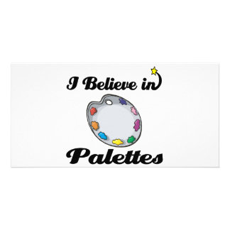 i believe in palettes personalized photo card