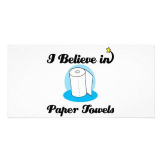 i believe in paper towels custom photo card
