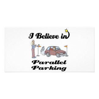 i believe in parallel parking II Customised Photo Card