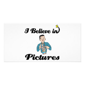 i believe in pictures customized photo card