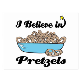 i believe in pretzels postcard