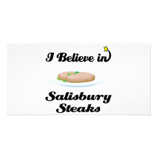 i believe in salisbury steaks custom photo card