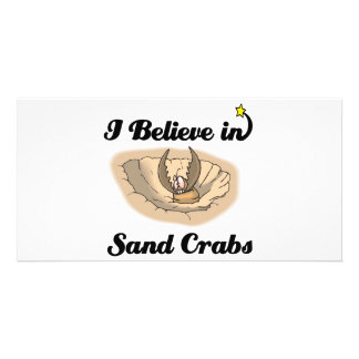 i believe in sand crabs customised photo card