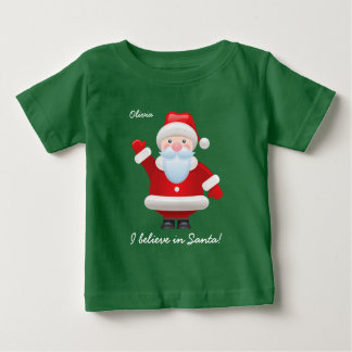 I believe in Santa. Christmas Baby T-Shirts