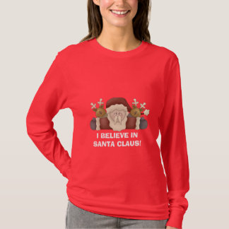 I BELIEVE IN SANTA CLAUS! T-shirt