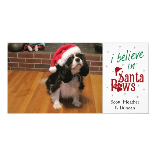 I Believe in Santa Paws Customized Photo Card