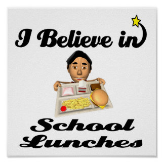 i believe in school lunches print