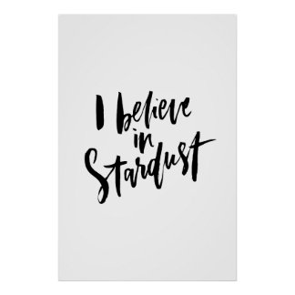 I Believe in Stardust Poster