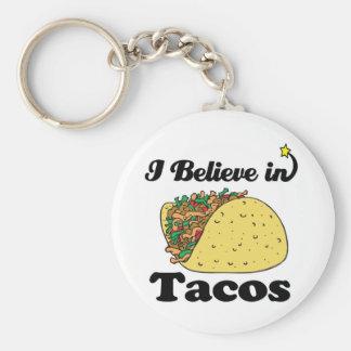 i believe in tacos keychain