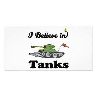 i believe in tanks photo greeting card