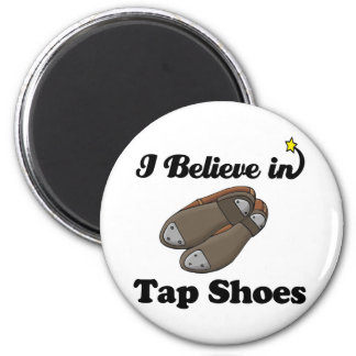 i believe in tap shoes 6 cm round magnet
