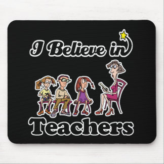 i believe in teachers mouse pad