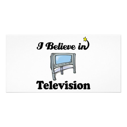 i believe in television picture card