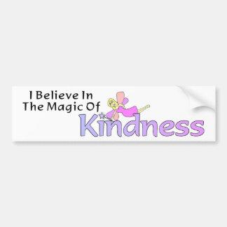I Believe In The Magic Of Kindness Bumper Sticker