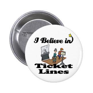 i believe in ticket lines 6 cm round badge