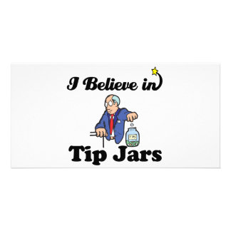 i believe in tip jars picture card
