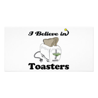 i believe in toasters photo greeting card