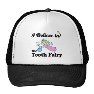i believe in tooth fairy cap