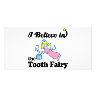 i believe in tooth fairy photo card