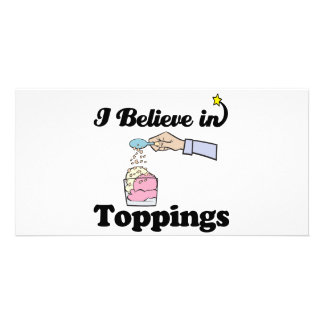 i believe in toppings customized photo card