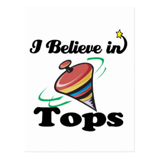 i believe in tops postcard