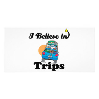 i believe in trips photo cards